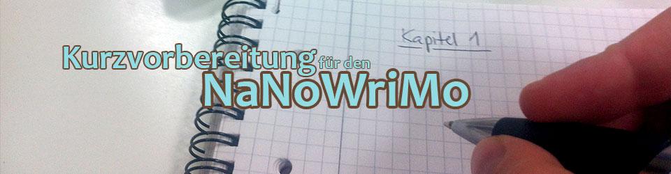 Vorbereiten auf den Nanowrimo