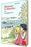 Abenteuer in München von Petra Breuer