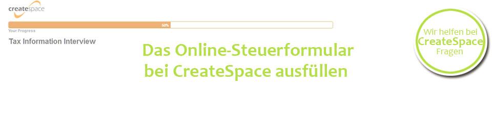 Steuerfragebogen bei CreateSpace online ausfüllen