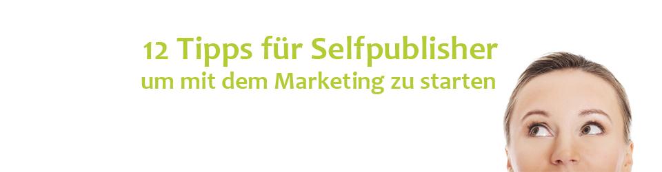 Marketing für Selfpublisher und Autoren