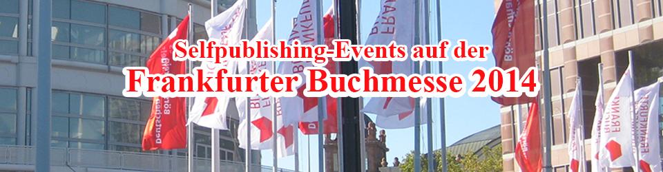 Indie-Autoren und Veranstaltungen für Selfpublisher auf der Buchmesse 2014