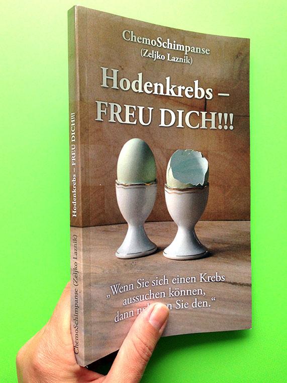 """Umschlaggestaltung """"Hodenkrebs – Freu dich!!!"""""""
