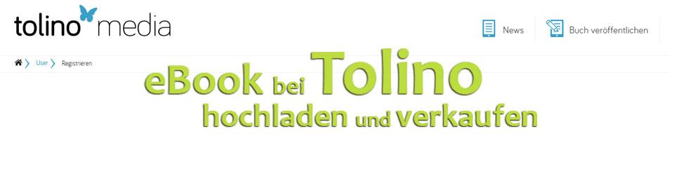 Anleitung: eBook bei Tolino hochladen und verkaufen