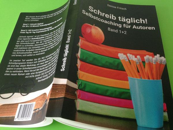 """Umschlaggestaltung """"Schreib täglich!"""" von Denise Fritsch"""