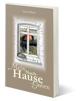 Mein Nach-Hause-Gehen von Inge Schlüter
